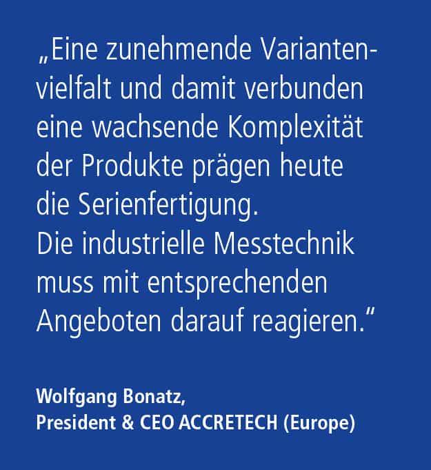 Zitat Wolfgang Bonatz, Geschäftsführer und CEO ACCRETECH (Europe) GmbH