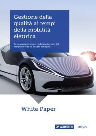 ACCRETECH White Paper: Gestione della qualità ai tempi della mobilità elettrica